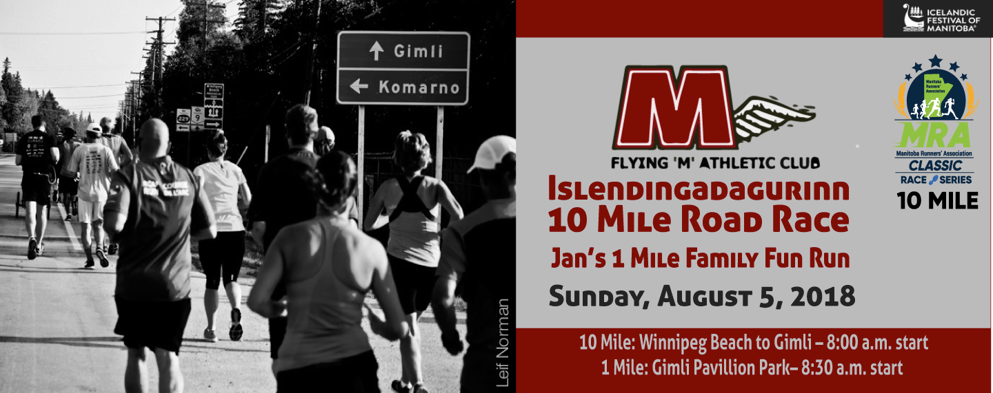 Islendingadagurinn 10 Mile Road Race & Jan's 1 Mile Family Fun Run
